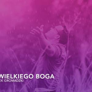 """Jacek Gromadzki """"Obraz wielkiego Boga"""""""