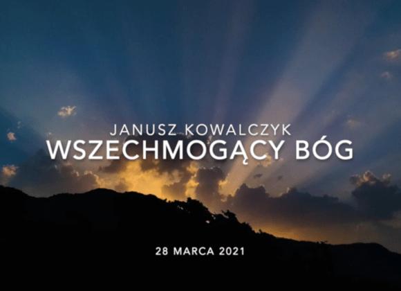 """Janusz Kowalczyk """"Wszechmogący Bóg"""""""